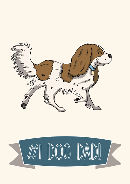 #1 dog dad father's day card for cavalier spaniel fans by Mon Petit Chien