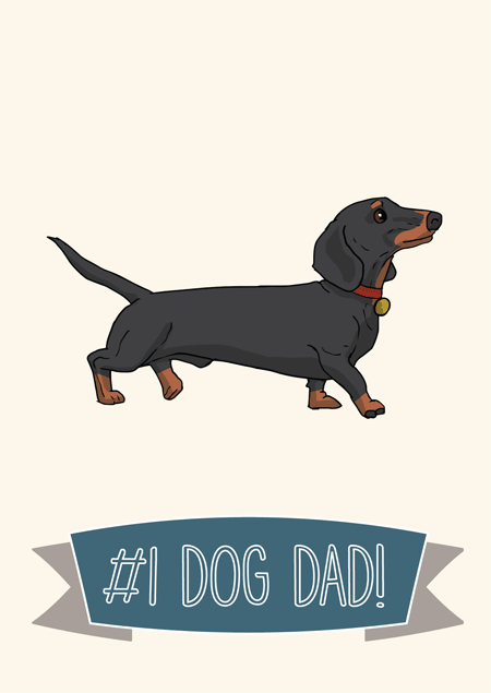 #1 dog dad father's day card for dachshund fans by Mon Petit Chien