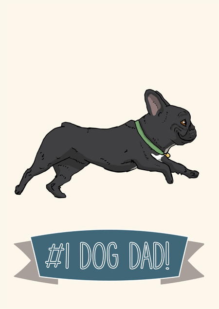#1 dog dad father's day card for french bulldog fans by Mon Petit Chien