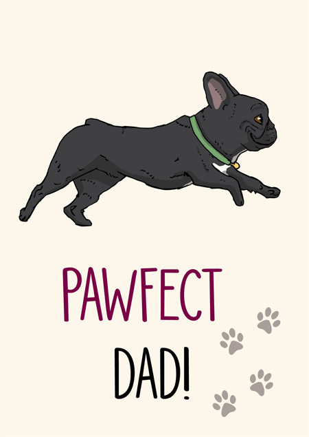 Pawfect dad french bulldog father's day card by Mon Petit Chien