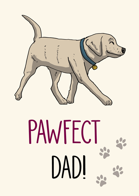 Pawfect Dad Labrador Fathers Day Card By Mon Petit