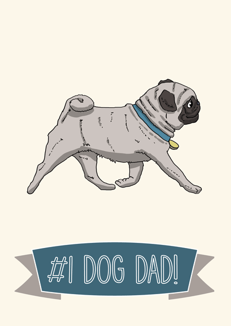 #1 dog dad father's day card for pug fans by Mon Petit Chien