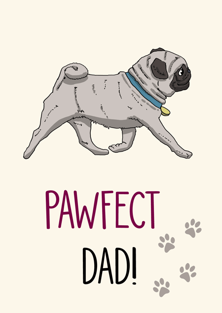 Pawfect dad pug father's day card by Mon Petit Chien