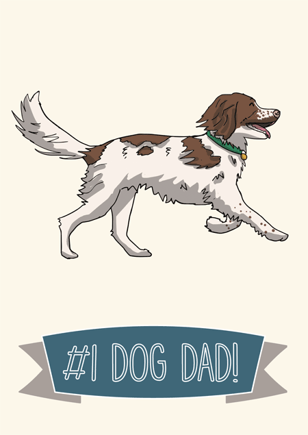 #1 dog dad father's day card for springer spaniel fans by Mon Petit Chien