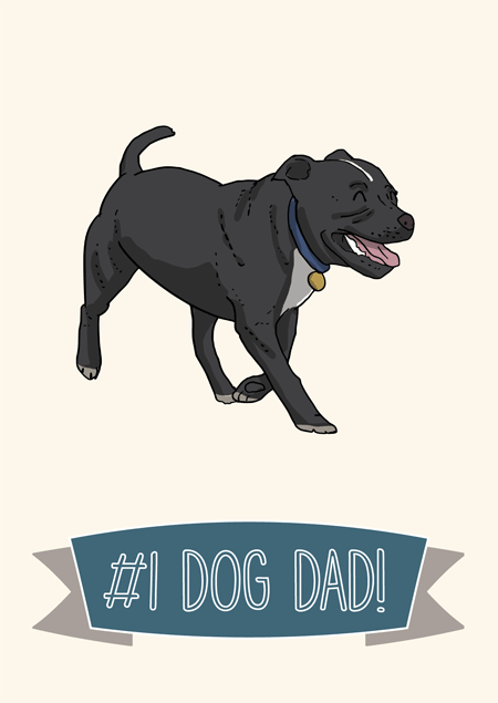 1 Dog Dad Fathers Day Card For Staffordshire Bull Terrier Fans By Mon Petit Chien
