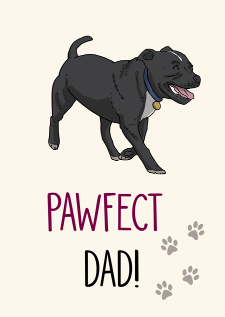 Pawfect dad staffordshire bull terrier father's day card by Mon Petit Chien